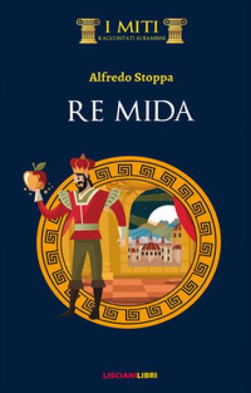 Re Mida - Alfredo Stoppa | Kritjur.org