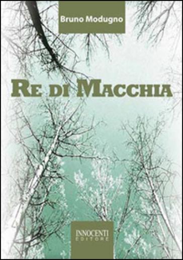 Re di Macchia - Bruno Modugno | Kritjur.org