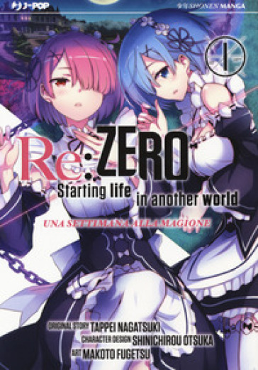 Re: zero. Starting life in another world. Una settimana alla magione. 1. - Tappei Nagatsuki |