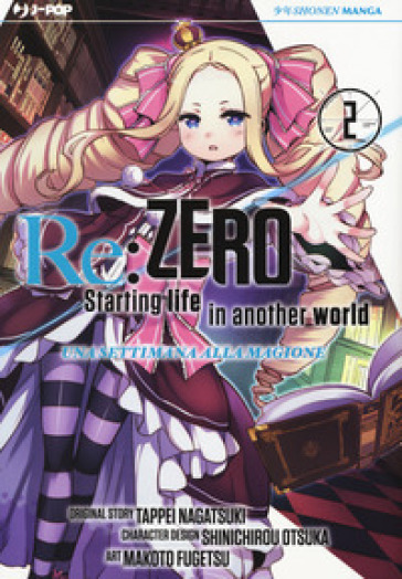 Re: zero. Starting life in another world. Una settimana alla magione. 2. - Tappei Nagatsuki | Rochesterscifianimecon.com