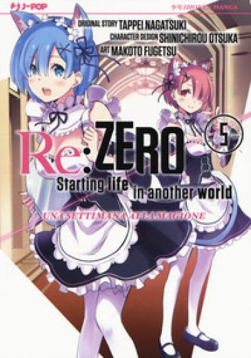 Re: zero. Starting life in another world. Una settimana alla magione. 5. - Tappei Nagatsuki  