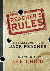 Reacher s Rules: Life Lessons From Jack Reacher
