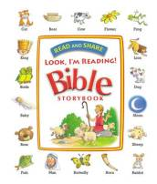 Read and Share Look, I m Reading! Bible Storybook