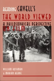 Reading Cavell s The World Viewed
