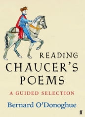 Reading Chaucer s Poems
