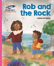 Reading Planet - Rob and the Rock - Pink B: Galaxy