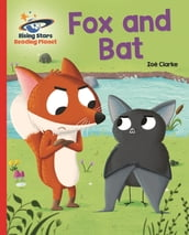 Reading Planet - The Fox Bat - Red A: Galaxy