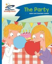 Reading Planet - The Party - Blue: Comet Street Kids