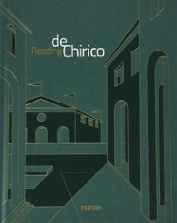 Reading de Chirico. Ediz. illustrata - K. robinson |