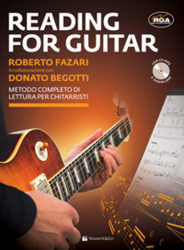 Reading for guitar. Metodo completo di lettura per chitarristi. Con file audio per il download. Con CD-Audio - Roberto Fazari | Ericsfund.org