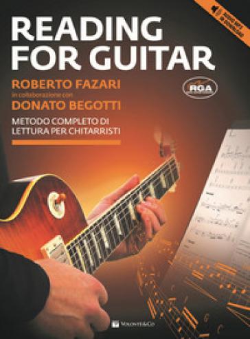Reading for guitar. Metodo completo di lettura per chitarristi. Con file audio per il download. Con CD-Audio - Roberto Fazari |