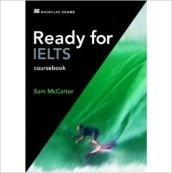 Ready for IELTS. Student's book. No answers. Con e-book. Con espansione online. Per le Scuole superiori. Con CD-ROM
