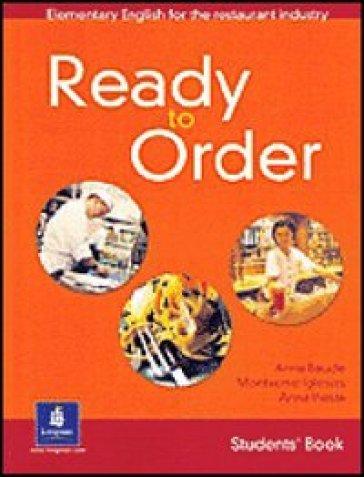 Ready to order. Workbook. With key. Per le Scuole superiori - Anne Baude |