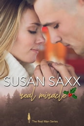 Real Miracle (Book 5, The Real Men Series)