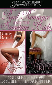 Real Romance and The Sometime Bride (Gemini Editions, Book 1)