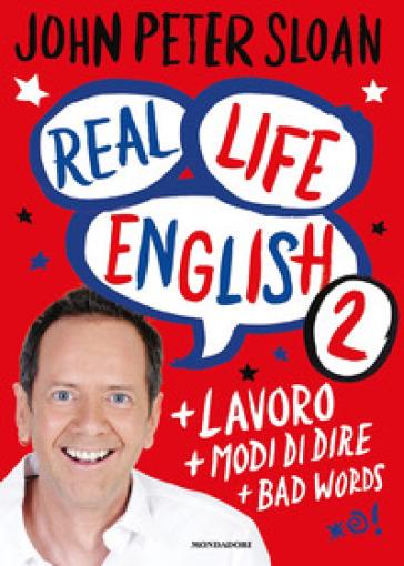 Real life english. 2. - John Peter Sloan |