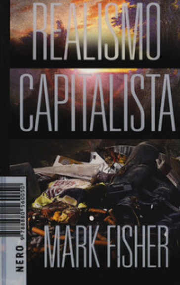 Realismo capitalista - Mark Fisher | Jonathanterrington.com