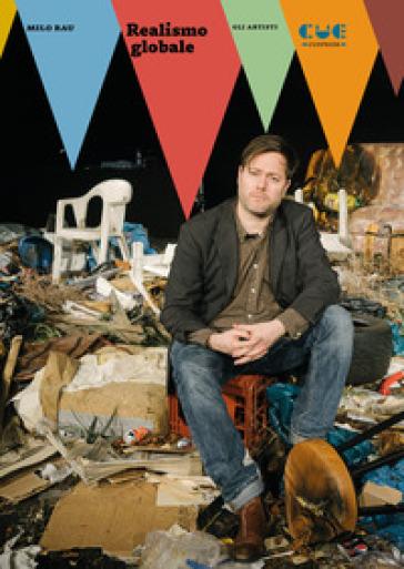 Realismo globale - Milo Rau | Thecosgala.com