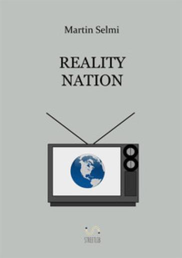 Reality Nation - Martin Selmi |