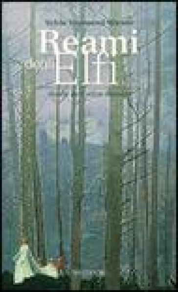 Reami degli elfi - Sylvia Townsend Warner  