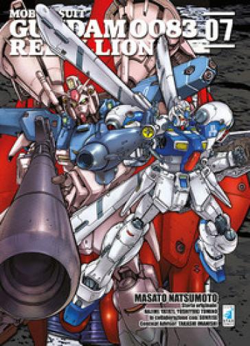 Rebellion. Mobile suit Gundam 0083. 7. - Masato Natsumoto |
