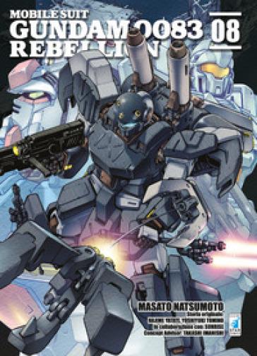 Rebellion. Mobile suit Gundam 0083. 8. - Masato Natsumoto |