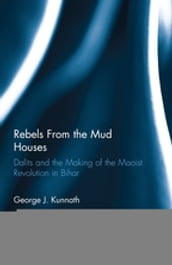 Rebels From the Mud Houses