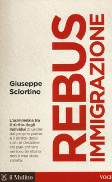 Rebus immigrazione - Giuseppe Sciortino |