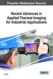 Recent Advances in Applied Thermal Imaging for Industrial Applications