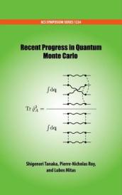 Recent Progress in Quantum Monte Carlo
