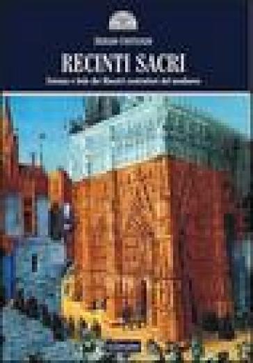Recinti sacri. Scienza e fede dei maestri costruttori del Medioevo - Sergio Costanzo   Rochesterscifianimecon.com