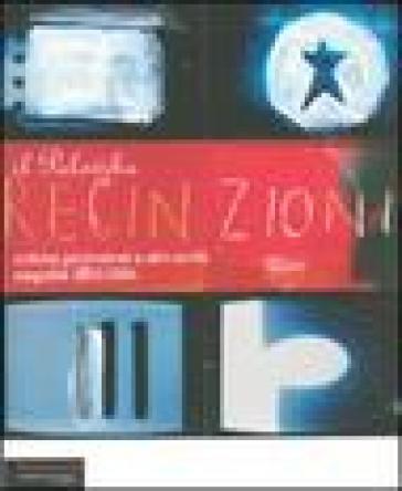 Recinzioni. Critiche perimetrali e altri scritti. Stagione 2003/2004 - Johnny Palomba | Rochesterscifianimecon.com