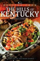 Recipes from the Hills of Kentucky