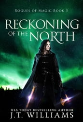 Reckoning in the North