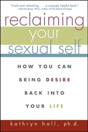 Reclaiming Your Sexual Self