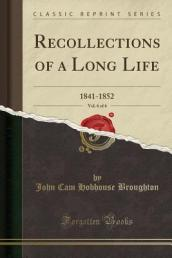 Recollections of a Long Life, Vol. 6 of 6