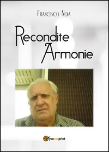 Recondite armonie - Francesco Noia | Kritjur.org