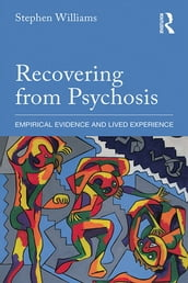 Recovering from Psychosis