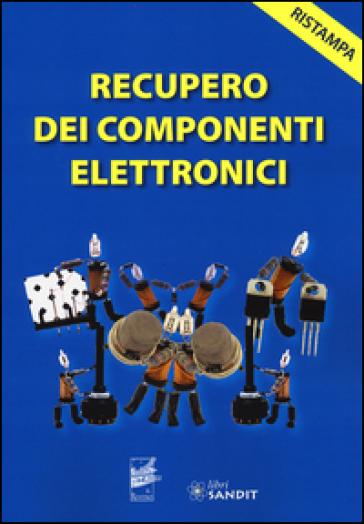Recupero dei componenti elettronici
