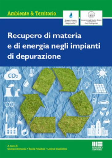 Recupero di materia e di energia negli impianti di depurazione