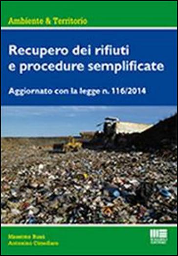 Recupero dei rifiuti e procedure semplificate - Antonino Cimellaro   Thecosgala.com
