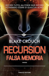 Recursion. Falsa memoria