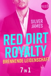 Red Dirt Royalty - Brennende Leidenschaft (7in1)
