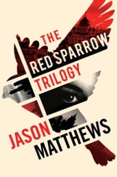 Red Sparrow Trilogy eBook Boxed Set