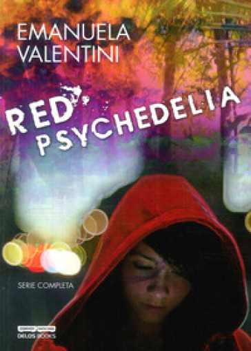 Red psychedelia - Emanuela Valentini |