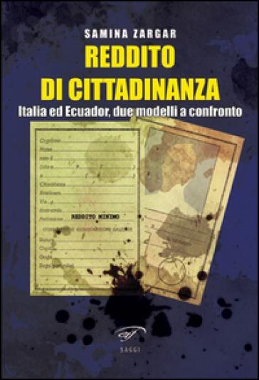 Reddito di cittadinanza. Italia ed Ecuador, due modelli a confronto - Samina Zargar | Rochesterscifianimecon.com