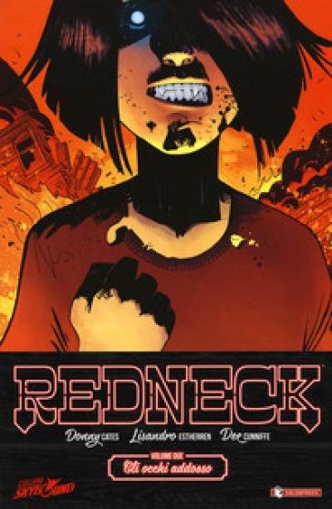 Redneck. 2: Gli occhi addosso