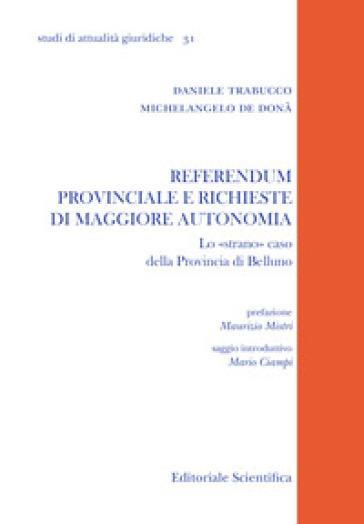Referendum provinciale e richieste di maggiore autonomia. Lo «strano» caso della provincia di Belluno