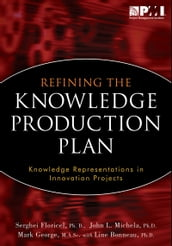 Refining the Knowledge Production Plan