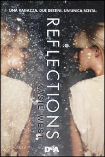 Reflections - Kasie West |